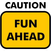 caution-fun-ahead